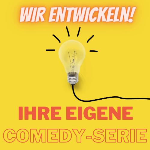 Ihre eigene Comedy-Serie